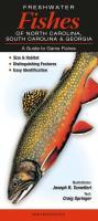 Quick Reference Publishing Freshwater Fish of the Carolinas and Georgia