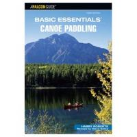 A Falcon Guide: Basic Essentials' Canoe Paddling 3rd Edition