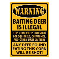 Warning- Baiting Deer Tin Sign