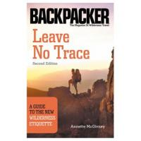 The Mountainers Books Leave No Trace: Guide To Wilderness Etiquette