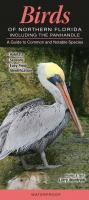 Quick Reference Publishing Birds of Northern Florida Panhandle