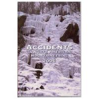 The Mountaineers Books: Accidents North American Mountaineering 2006