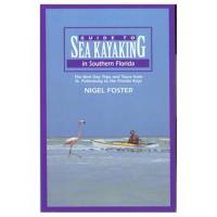 Globe Pequot Press Sea Kayaking Southern Florida