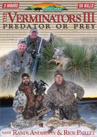 Stoney-Wolf The Verminators 3: Predator or Prey - DVD