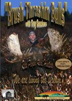 Stoney-Wolf Brush Thrashin Bull DVD with Troy Sessions