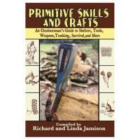 Skyhorse Primitive Skills And Crafts