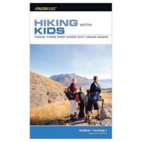 Globe Pequot Press Hiking With Kids, 2nd Ed