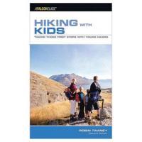 Globe Pequot Press Hiking With Kids, 2nd Ed
