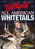 Stoney-Wolf Ted Nugent - All American Whitetails DVD