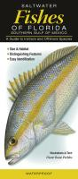 Quick Reference Publishing Saltwater Fishes of Florida South Gulf