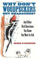 Random House Why Don't Woodpeckers Get Headaches?