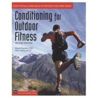 The Mountainers Books Conditioning For Outdoor Fitness