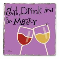 Counter Art Eat Drink & Be Merry Single Tumbled Tile Coaster