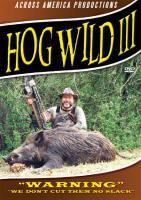 Stoney-Wolf Hog Wild III DVD