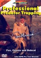 Stoney-Wolf Professional Predator Trapping with Tom Miranda DVD