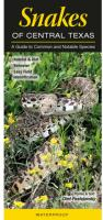 Quick Reference Publishing Snakes of Central Texas