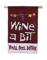 Evergreen Enterprises Wine A Bit You'll Feel Better Small Garden Flag