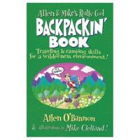 Globe Pequot Press Allen & Mike's Backpackin Book