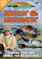 Stoney-Wolf Minkin' & Muskratin - with Bonus Feature DVD
