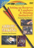 Stoney-Wolf Arrow Making/Setting up Recurves & Longbows DVD