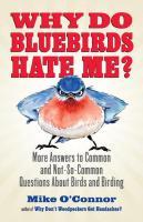 Random House Why Do Bluebirds Hate Me?