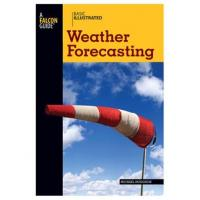 Globe Pequot Press Basic Illustrated Weather Forecasting