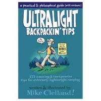Globe Pequot Press Ultralight Backpackin' Tips