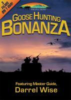Stoney-Wolf Goose Hunting Bonanza - 3 Films on 1 DVD